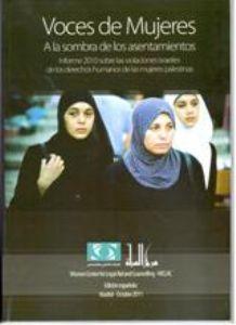 Voces de Mujeres. A la sombra de los asentamientos.