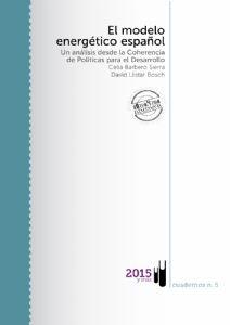 El modelo energético español. Un análisis desde la Coherencia de Políticas para el Desarrollo