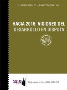 Anuario 2013. HACIA 2015: VISIONES DEL DESARROLLO EN DISPUTA