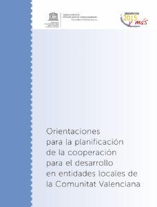 Orientaciones para la planificación de la cooperación para el desarrollo en entidades locales de la Comunitat Valenciana